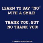 Say NO with a smile